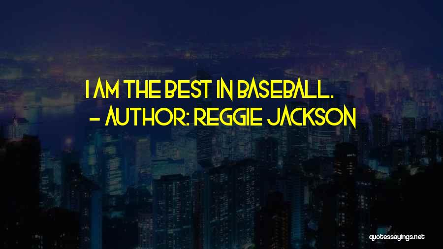 Reggie Jackson Quotes 2001648