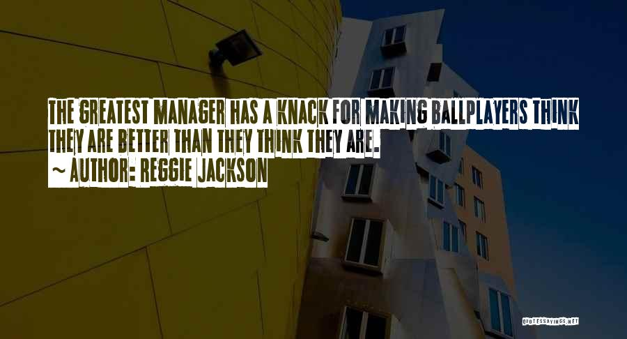 Reggie Jackson Quotes 2132233