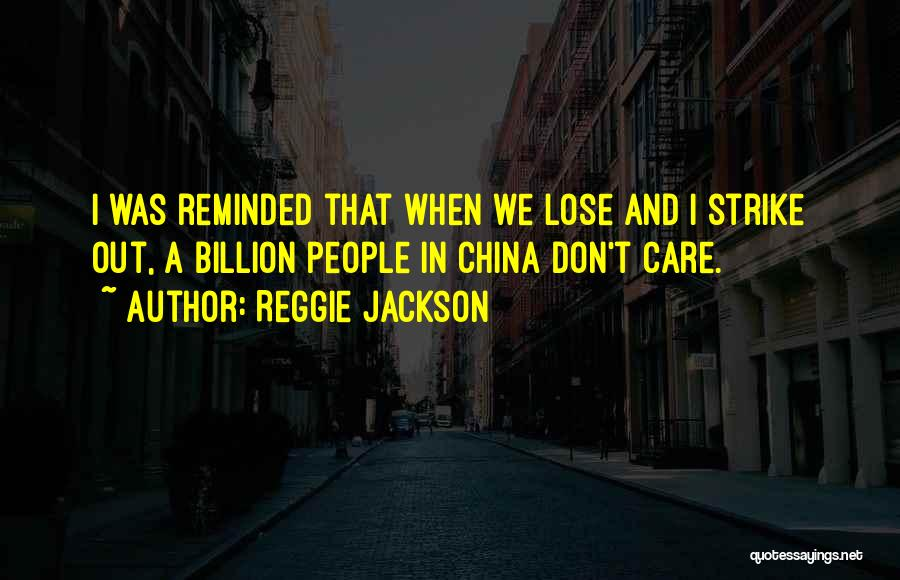 Reggie Jackson Quotes 582992
