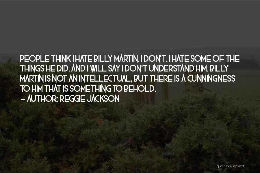 Reggie Jackson Quotes 889709