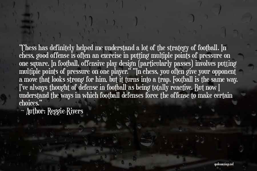 Reggie Rivers Quotes 1046757