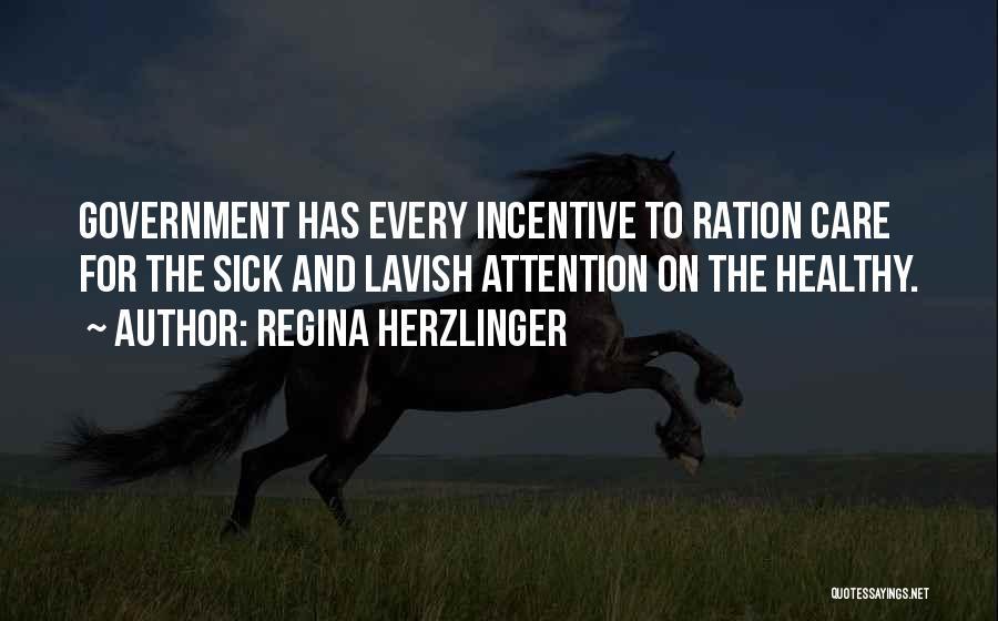 Regina Herzlinger Quotes 1902139