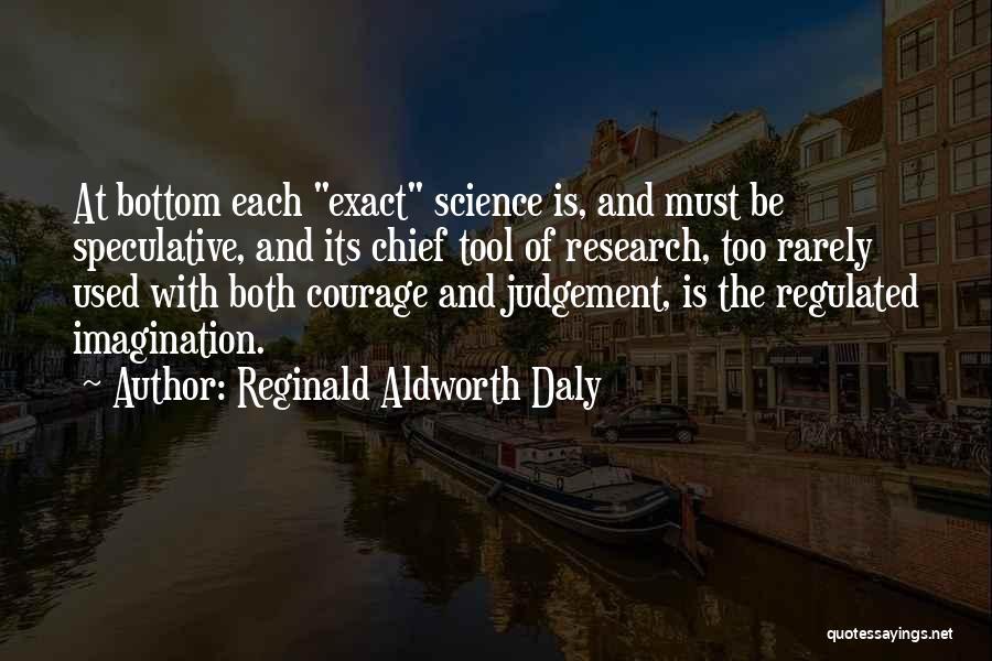 Reginald Aldworth Daly Quotes 891365