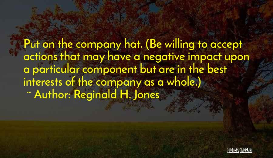Reginald H. Jones Quotes 1066860