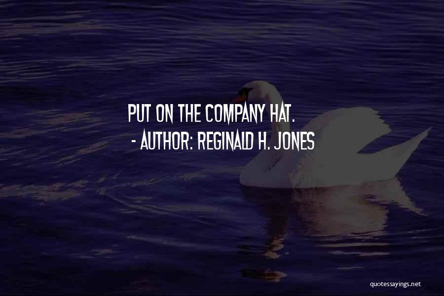 Reginald H. Jones Quotes 1838055