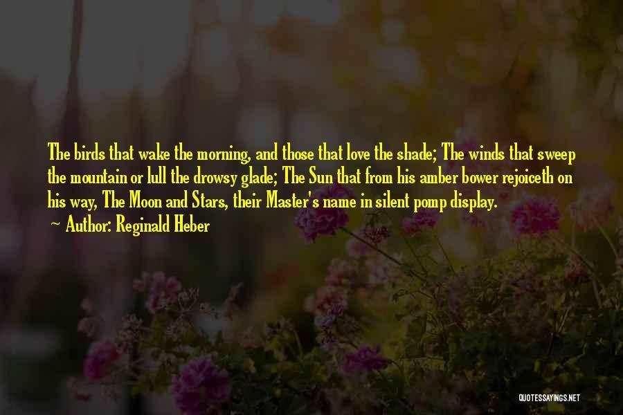 Reginald Heber Quotes 1238965