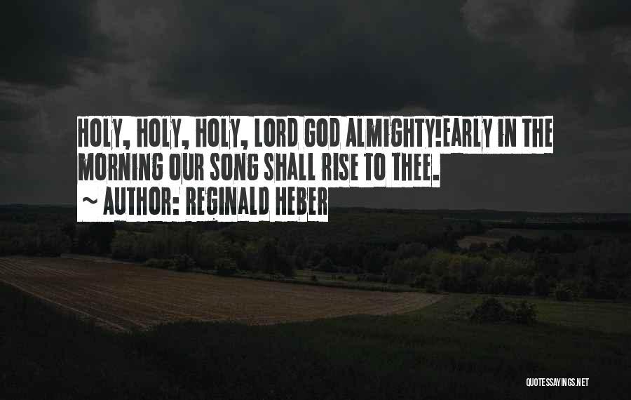Reginald Heber Quotes 1410950