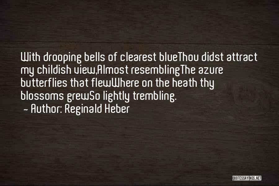 Reginald Heber Quotes 1844240