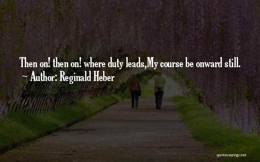 Reginald Heber Quotes 1863158