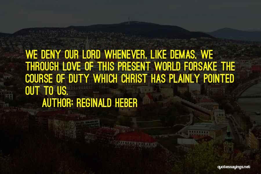 Reginald Heber Quotes 1885907