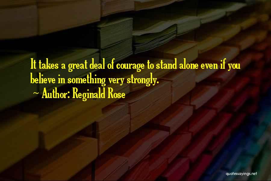 Reginald Rose Quotes 1518785
