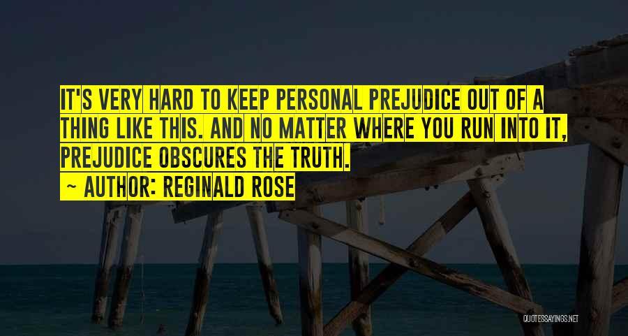 Reginald Rose Quotes 1658027