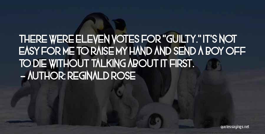 Reginald Rose Quotes 350956