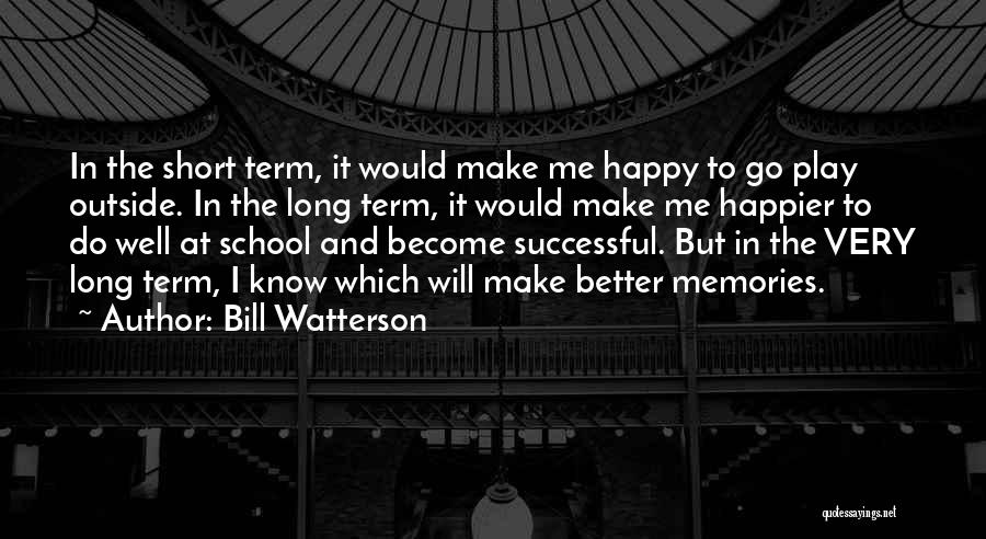 Regrets In Life Quotes By Bill Watterson