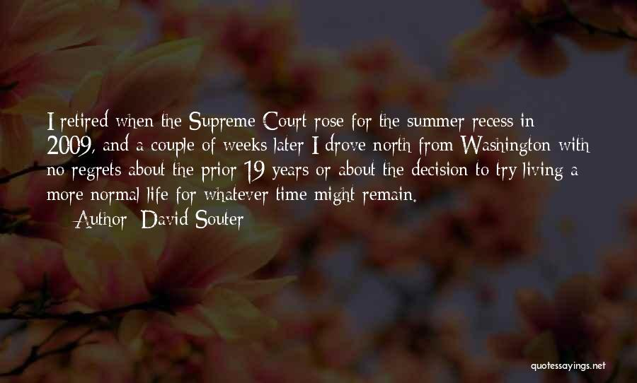 Regrets In Life Quotes By David Souter