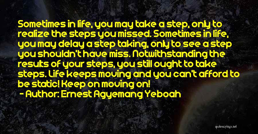 Regrets In Life Quotes By Ernest Agyemang Yeboah