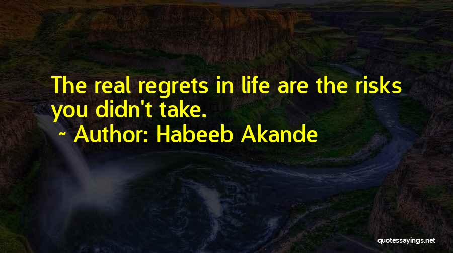 Regrets In Life Quotes By Habeeb Akande
