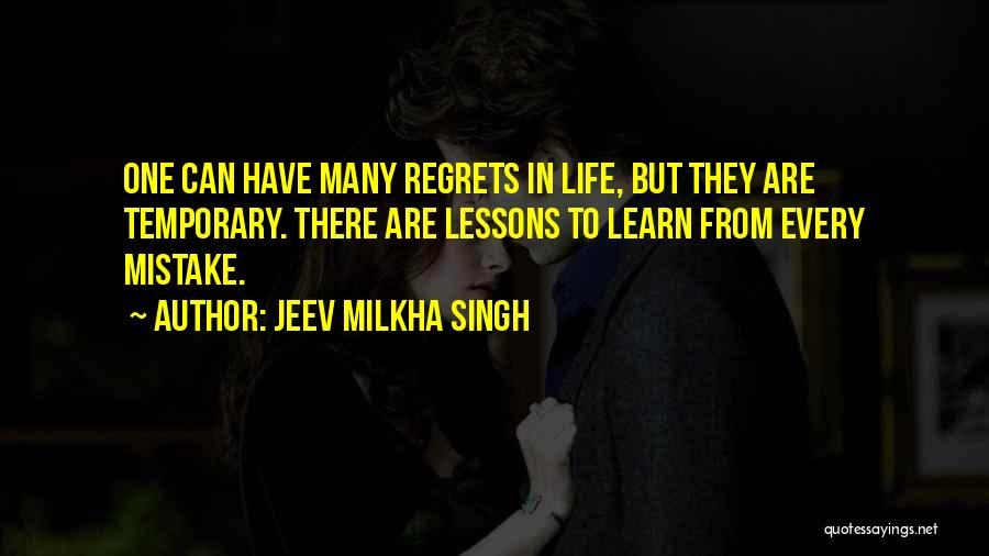 Regrets In Life Quotes By Jeev Milkha Singh