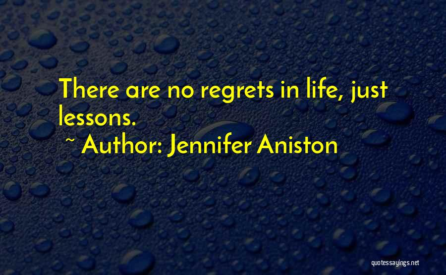 Regrets In Life Quotes By Jennifer Aniston