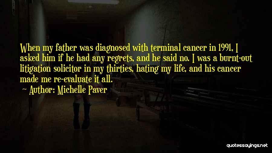 Regrets In Life Quotes By Michelle Paver