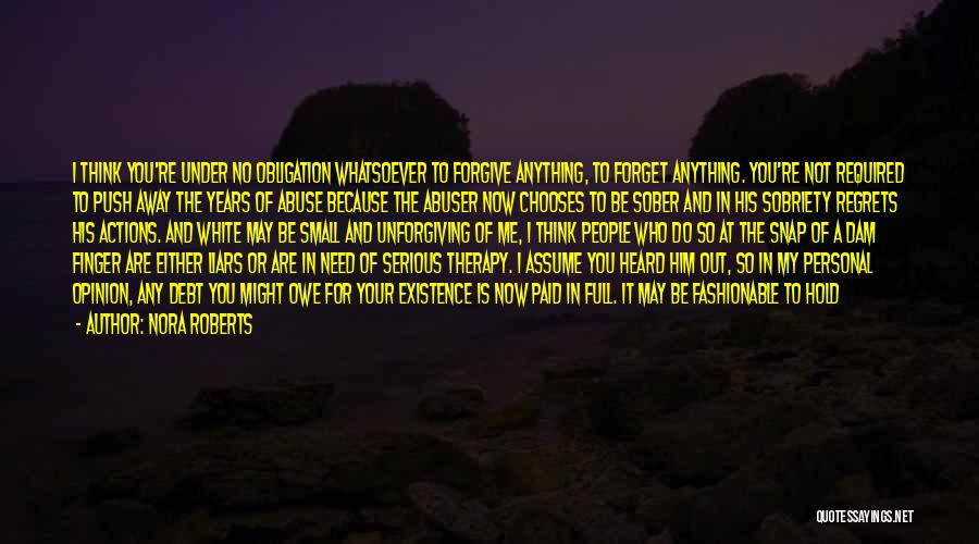 Regrets In Life Quotes By Nora Roberts