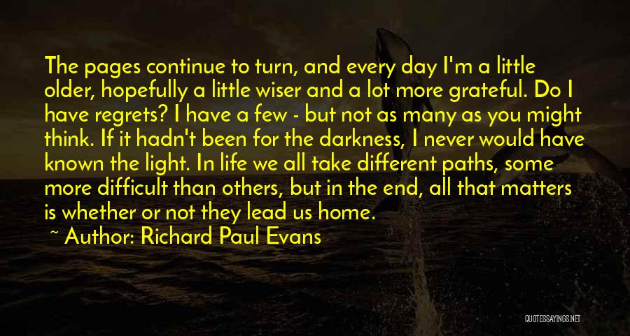 Regrets In Life Quotes By Richard Paul Evans