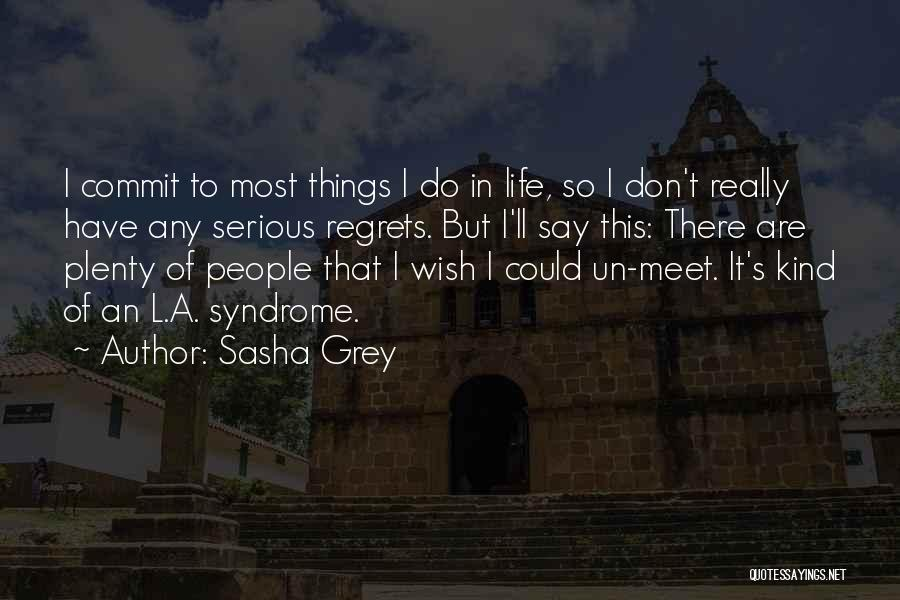 Regrets In Life Quotes By Sasha Grey