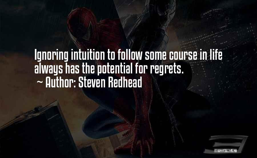 Regrets In Life Quotes By Steven Redhead