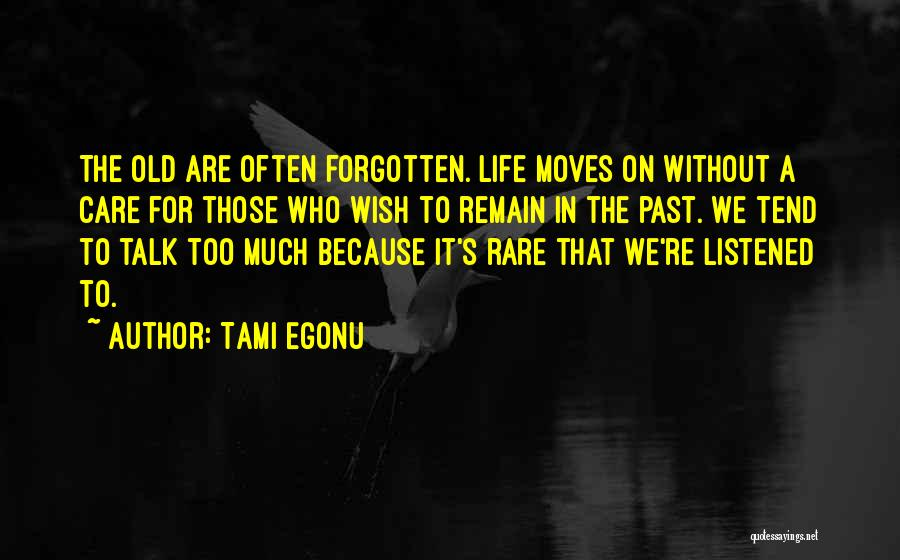 Regrets In Life Quotes By Tami Egonu