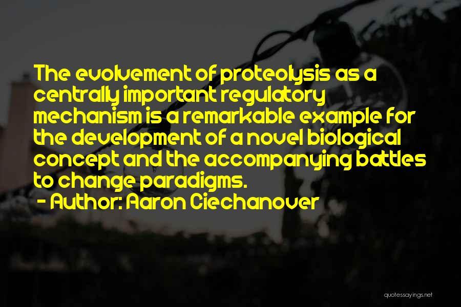 Regulatory Quotes By Aaron Ciechanover
