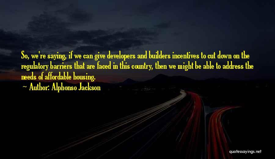 Regulatory Quotes By Alphonso Jackson