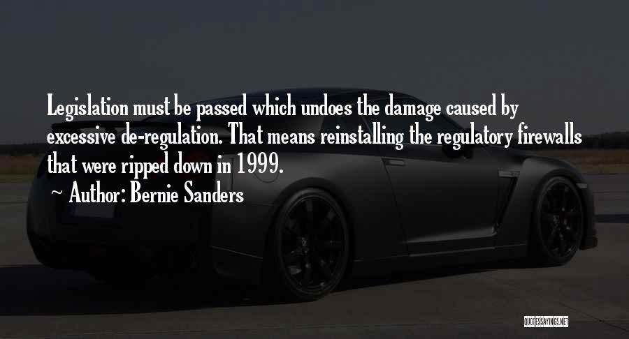 Regulatory Quotes By Bernie Sanders