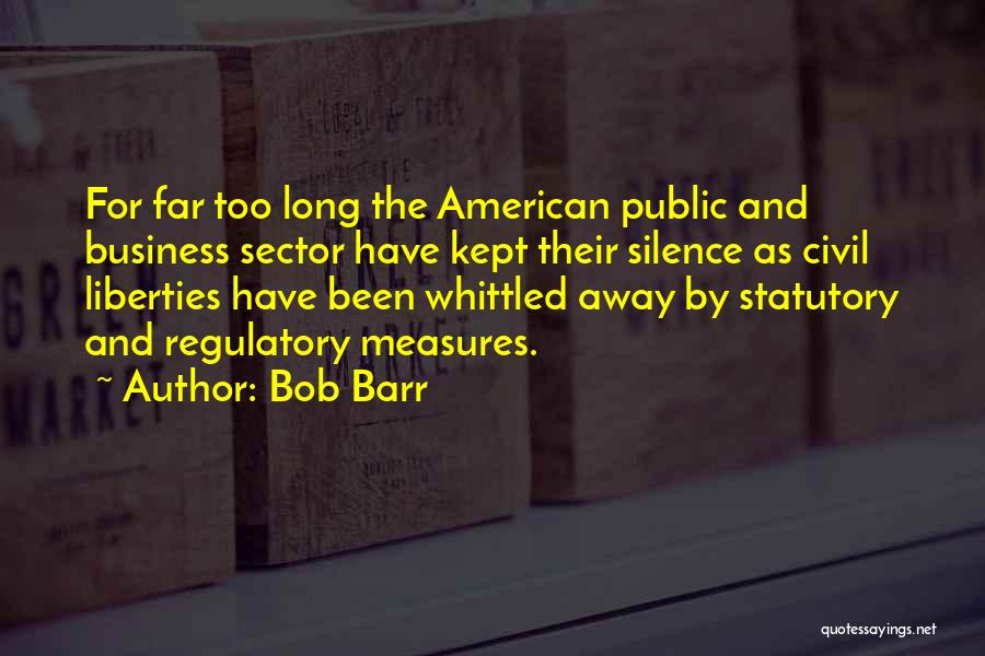 Regulatory Quotes By Bob Barr