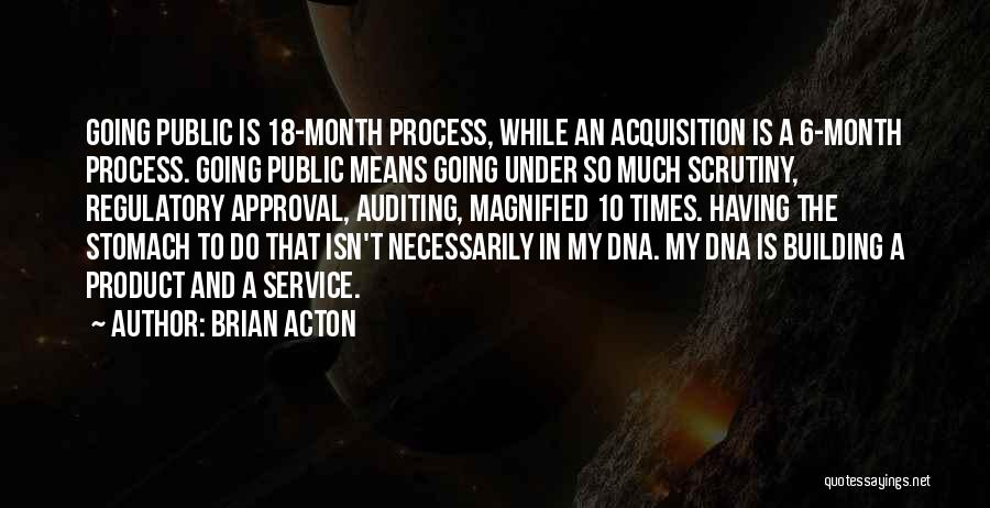 Regulatory Quotes By Brian Acton