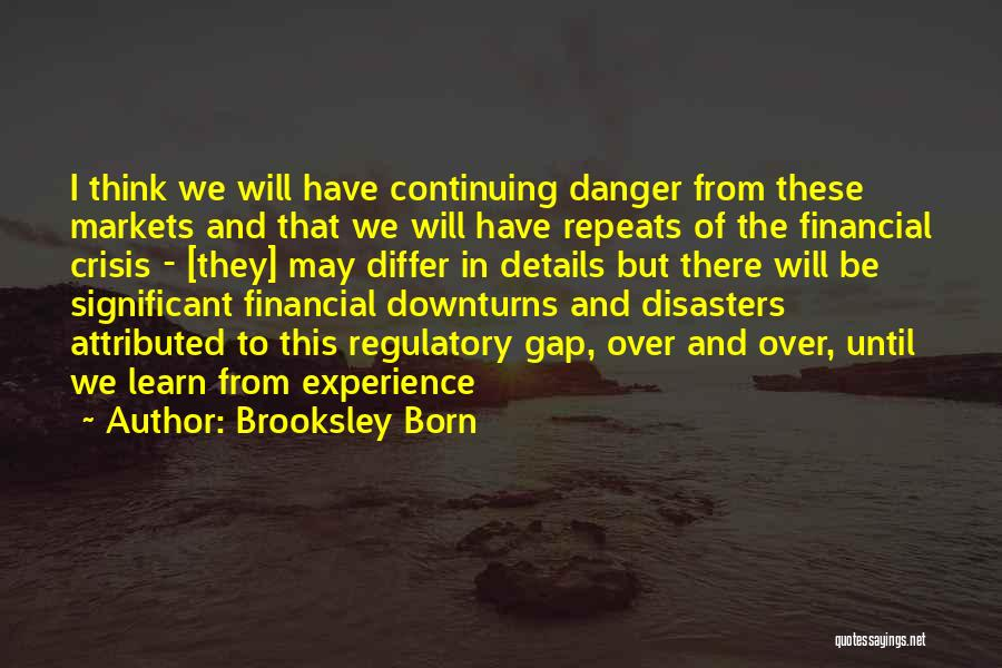 Regulatory Quotes By Brooksley Born