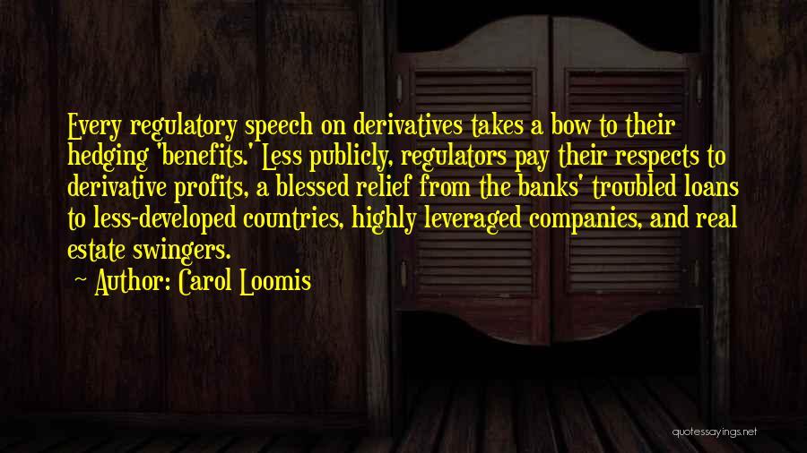 Regulatory Quotes By Carol Loomis