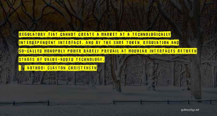 Regulatory Quotes By Clayton Christensen