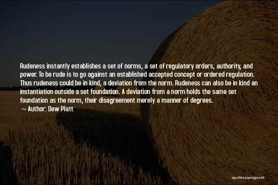 Regulatory Quotes By Dew Platt