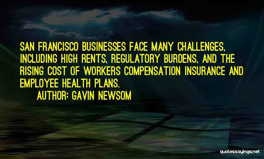Regulatory Quotes By Gavin Newsom