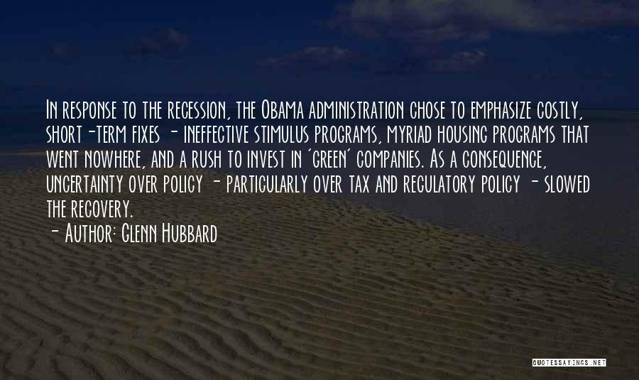 Regulatory Quotes By Glenn Hubbard