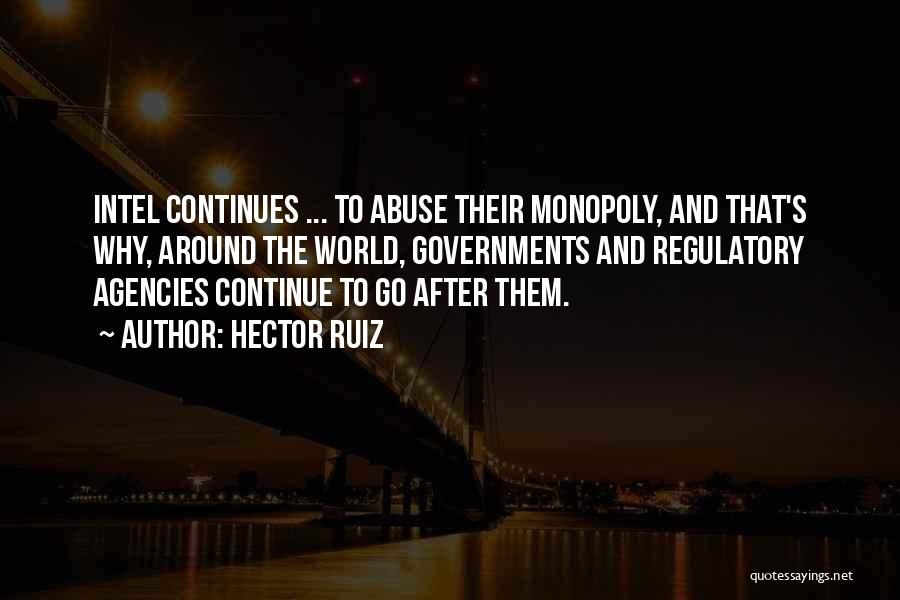 Regulatory Quotes By Hector Ruiz