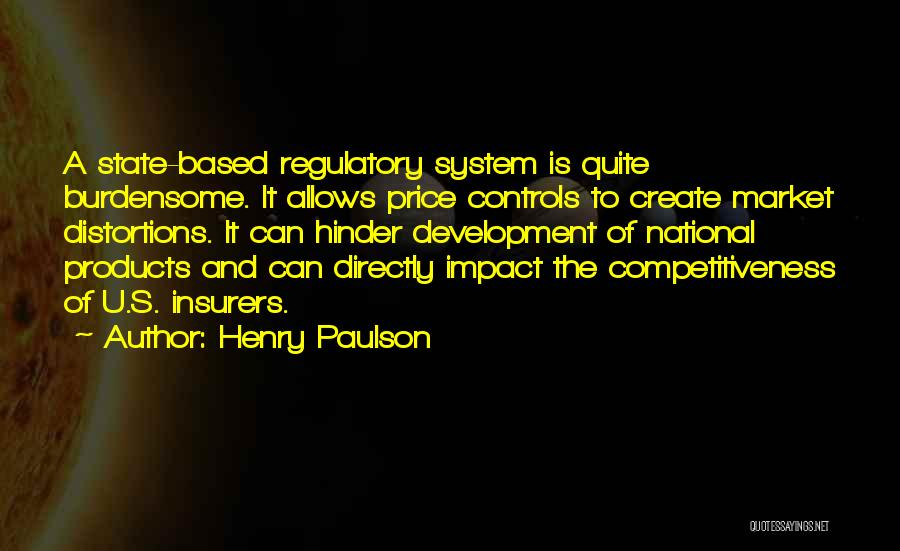 Regulatory Quotes By Henry Paulson