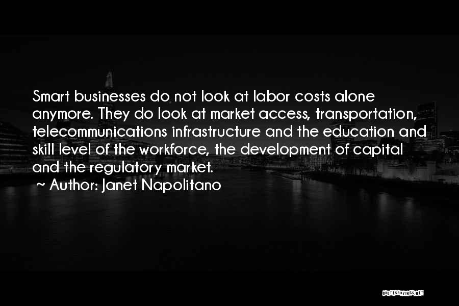 Regulatory Quotes By Janet Napolitano