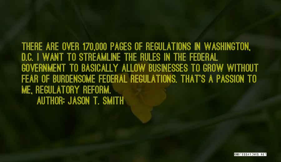 Regulatory Quotes By Jason T. Smith