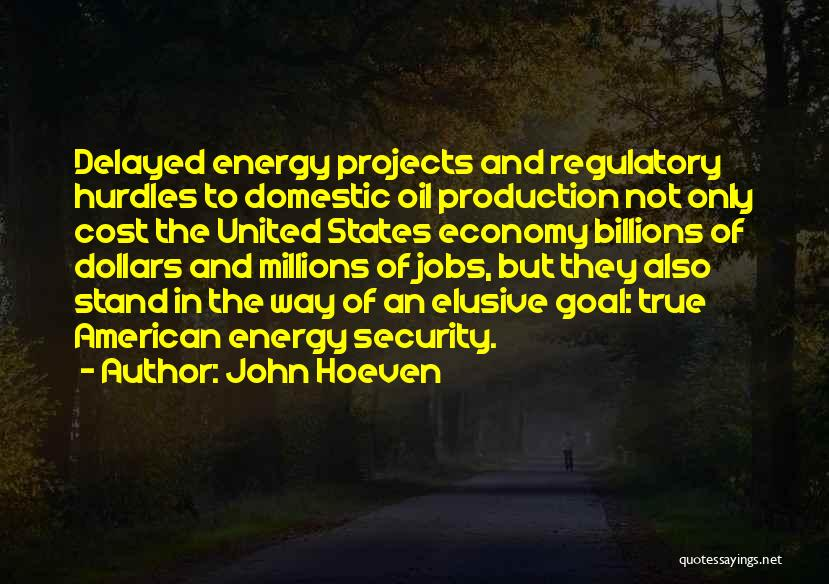 Regulatory Quotes By John Hoeven