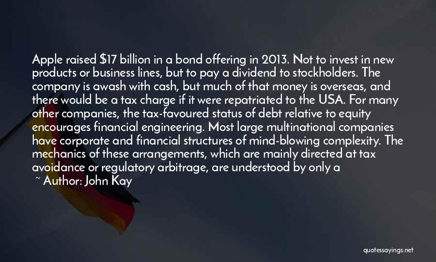 Regulatory Quotes By John Kay