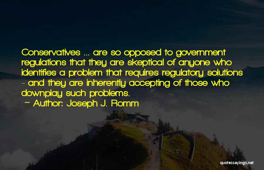 Regulatory Quotes By Joseph J. Romm