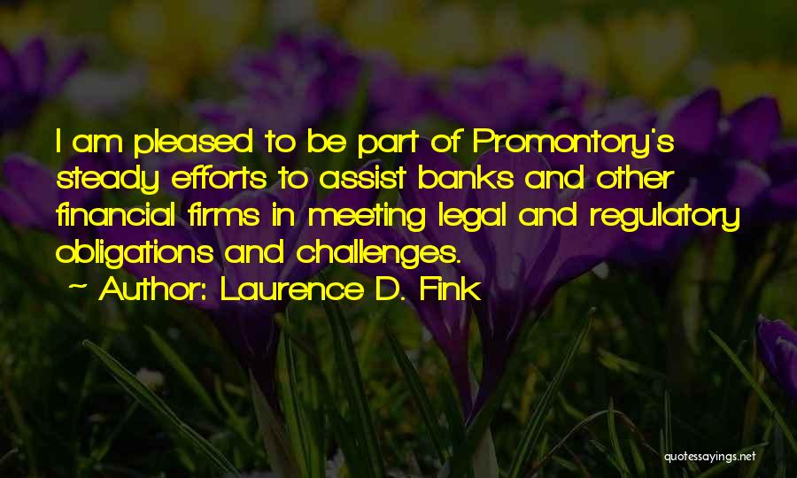 Regulatory Quotes By Laurence D. Fink