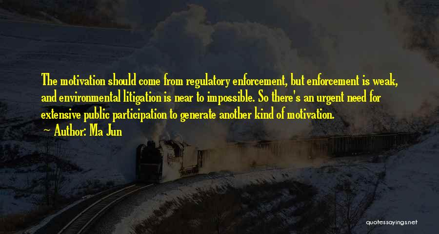Regulatory Quotes By Ma Jun