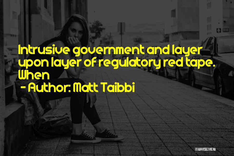 Regulatory Quotes By Matt Taibbi